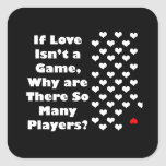 Humor about The Game of Love Stickers