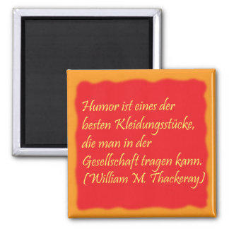 Humor and society 2 inch square magnet