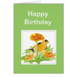 Humor Birthday, Goldfinch & Marigold Greeting Card