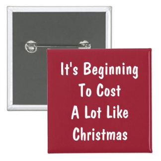 Humor costoso del navidad pin cuadrado