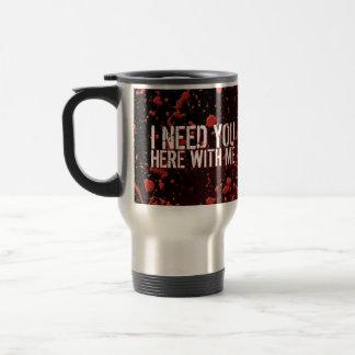 Humor de la apocalipsis de los zombis le necesito taza de viaje de acero inoxidable