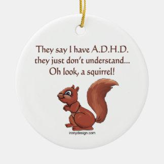 Humor de la ardilla de ADHD Ornamentos De Reyes