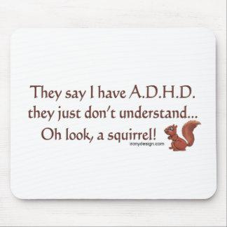 Humor de la ardilla de ADHD Mousepad