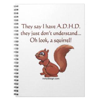 Humor de la ardilla de ADHD Note Book