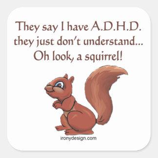 Humor de la ardilla de ADHD Pegatina Cuadrada