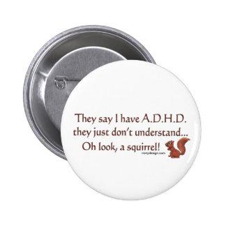 Humor de la ardilla de ADHD Pin