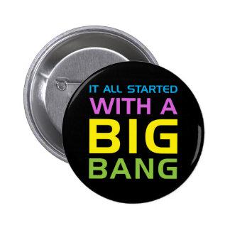 Humor de la ciencia de Big Bang Pin Redondo De 2 Pulgadas