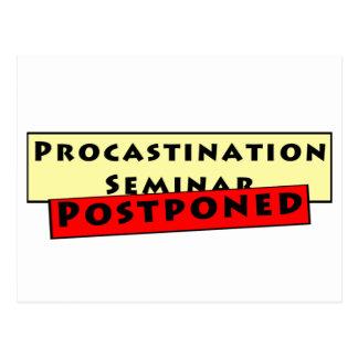 Humor de la dilación para los Procrastinators Tarjeta Postal