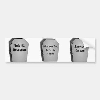 Humor de la lápida mortuoria etiqueta de parachoque
