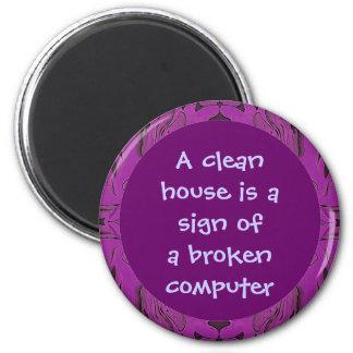 humor de la limpieza de la casa imán de frigorifico