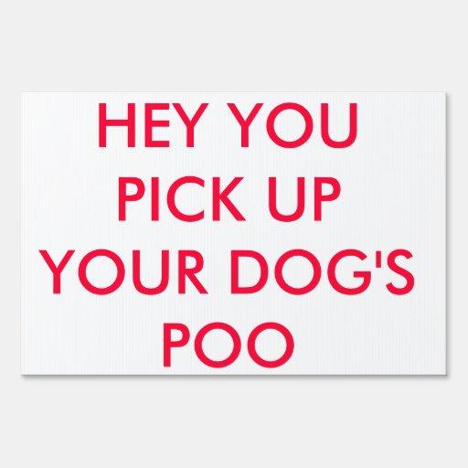 Humor de la muestra de la yarda: Ey usted coge Poo