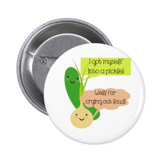 Humor de la salmuera y de la cebolla pin redondo de 2 pulgadas