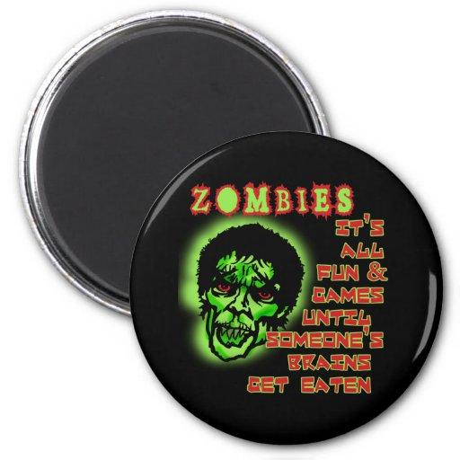 Humor de los zombis imán redondo 5 cm
