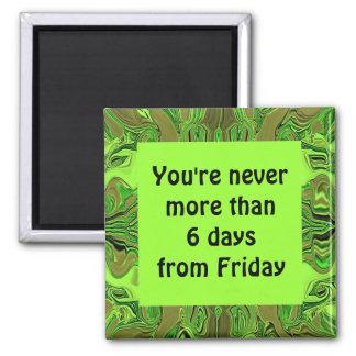 humor de viernes imán cuadrado