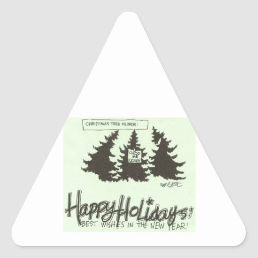 Humor del árbol de Christman: ¡'CÓRTEME ABAJO! ' Calcomanía Triangulo Personalizadas