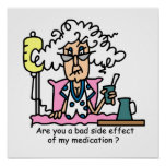 Humor del efecto secundario de la medicación poster