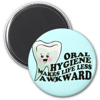 Humor del higienista dental del dentista imán redondo 5 cm
