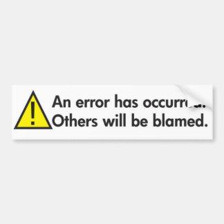 Humor del lugar de trabajo del mensaje de error etiqueta de parachoque