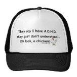 Humor del pollo de ADHD Gorras