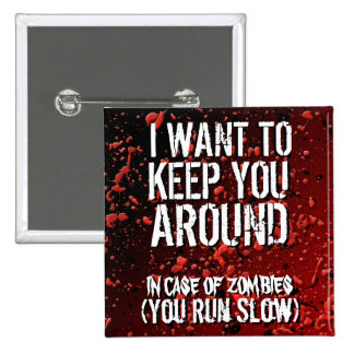 Humor divertido de los zombis de la apocalipsis pin cuadrada 5 cm