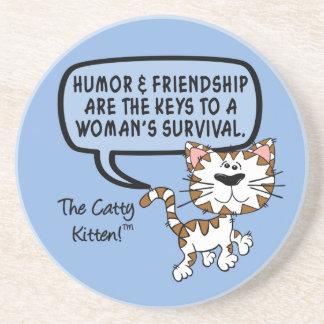 Humor & friendship are necessary for survival coaster