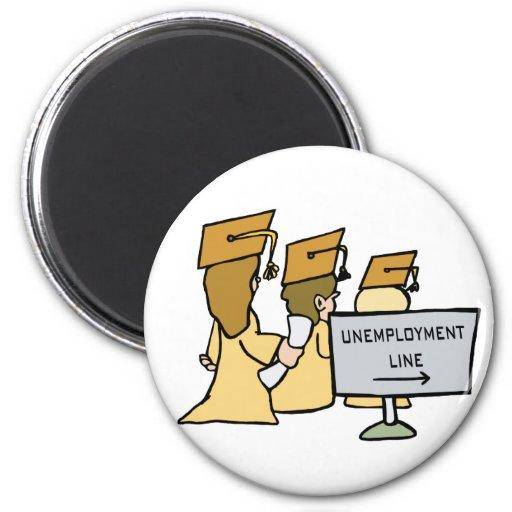 Humor graduado del desempleo iman para frigorífico