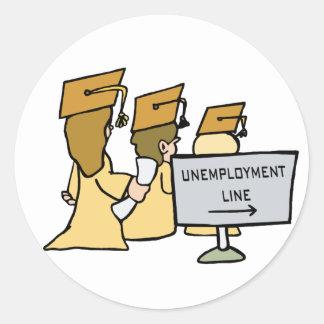 Humor graduado del desempleo pegatina redonda