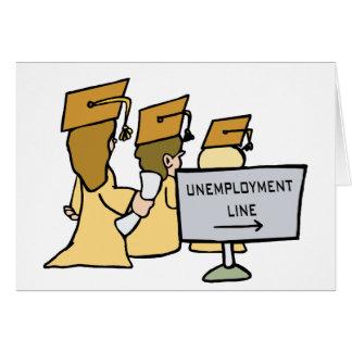 Humor graduado del desempleo tarjeta