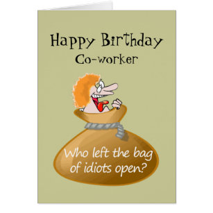 Co worker birthday humor cards greeting photo cards zazzle humor idiot free birthday for your co worker card bookmarktalkfo Image collections