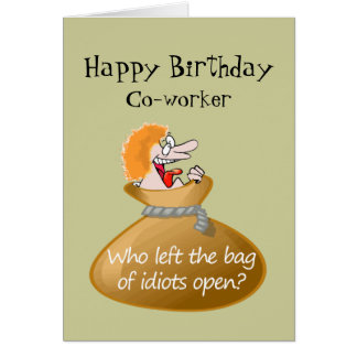 Humor Idiot Free Birthday for your Co-worker Greeting Card