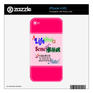 Humor is a Serious Matter iPhone 4S Skins