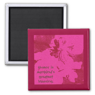 Humor is mankind's greatest blessing. Mark Twain 2 Inch Square Magnet