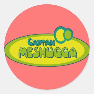 Humor jídish divertido de CAPITÁN MESHUGGA (loco) Pegatina Redonda