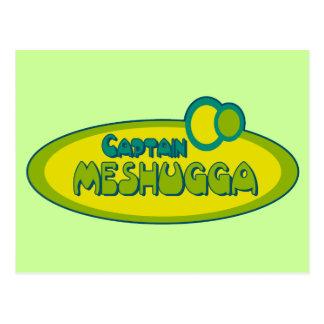 Humor jídish divertido de CAPITÁN MESHUGGA (loco) Tarjeta Postal