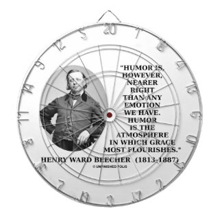 Humor Nearer Right Than Any Emotion Beecher Quote Dartboard