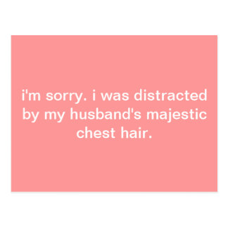 Humor Postcard: Distracted By Husband's Chest Hair Postcard