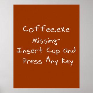Humor que falta del ordenador del friki de Coffee. Póster