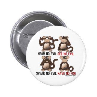 Humor sabio de los monos pin redondo de 2 pulgadas