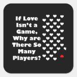 Humor sobre The Game del amor Pegatinas Cuadradases