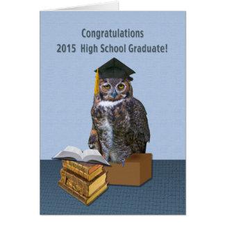 Humorous 2015 Graduation Owl Customizable Greeting Card