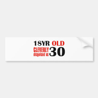 Humorous 30 year old birthday gifts bumper sticker