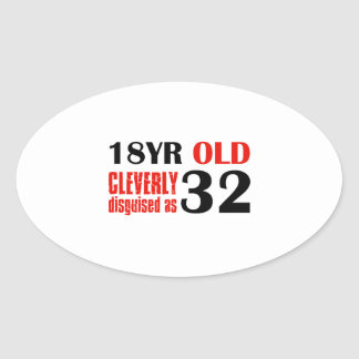 Humorous 32 year old birthday gifts oval sticker