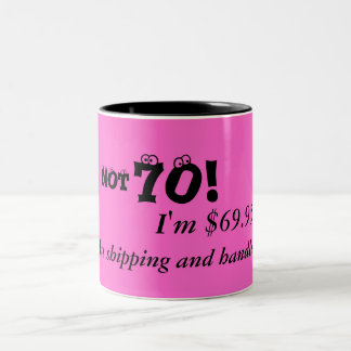 Humorous 70th Birthday Mug