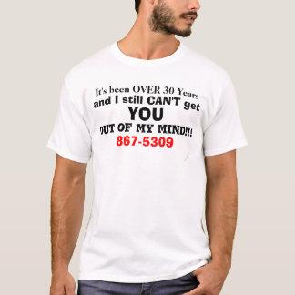 Humorous 867-5309 Over 30 Years 80s T-Shirt