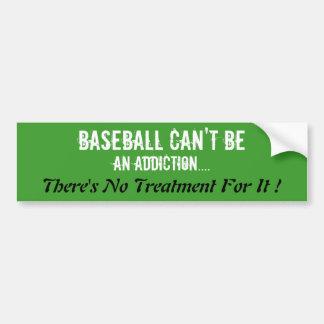 Humorous Baseball Bumper Sticker. Car Bumper Sticker