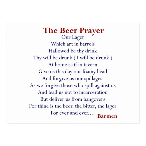 Humorous Beer T-shirts & Gifts, The Beer Prayer! Postcard