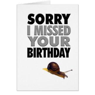 Humorous Belated Birthday Snail Card