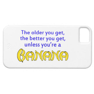 Humorous Better With Age Banana iPhone SE/5/5s Case