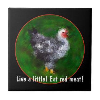 Humorous Chicken Art Tile