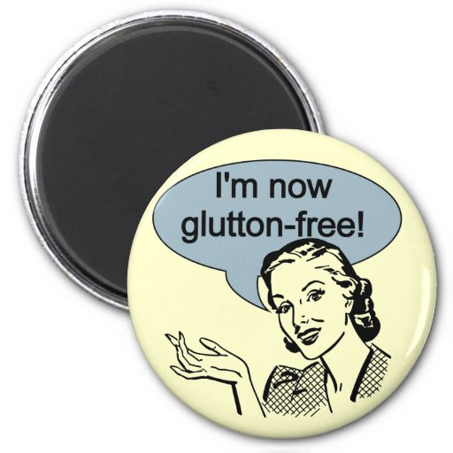 Humorous Dieting Glutton Free 2 Inch Round Magnet